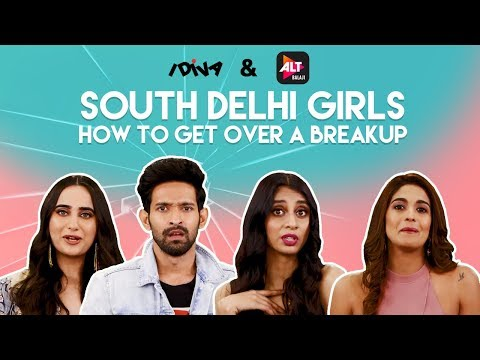 iDIVA - South Delhi Girls Tell You How To Get Over A Breakup Ft. Vikrant Massey & Harleen Sethi