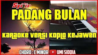 PADANG BULAN-KARAOKE SHOLAWAT VERSI KOPLO KEJAWEN | PADANG BULAN KOPLO