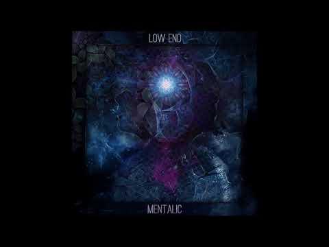 Low End - Mentalic [Full Album]