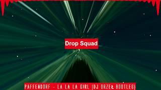 Paffendorf - La La La Girl (DJ Orzeł Bootleg)