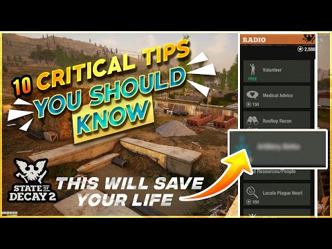 State Of Decay 2: 10 CRITICAL Tips & Tricks That YOU NEED To Know In 2021