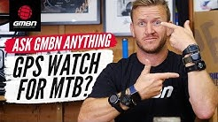 Should You Wear A Smartwatch For MTB? | Ask GMBN Anything About Mountain Biking