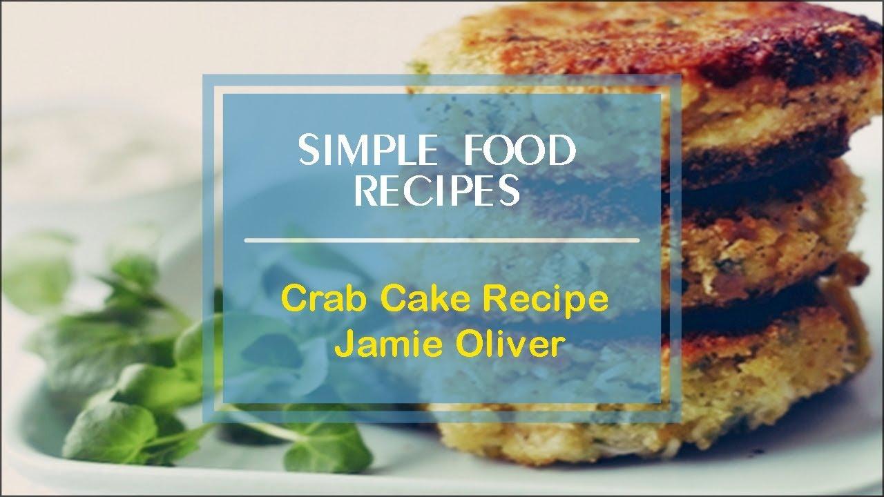 Crab Cake Recipe Jamie Oliver Youtube