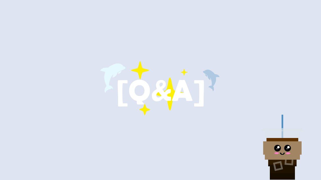 Q&A [♡]