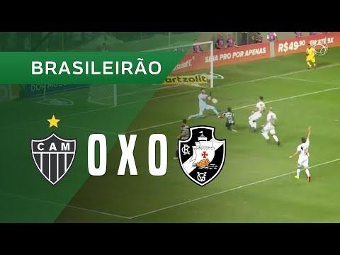 ATLÉTICO-MG 0 X 0 VASCO - MELHORES MOMENTOS - 23/08 - BRASILEIRÃO 2018