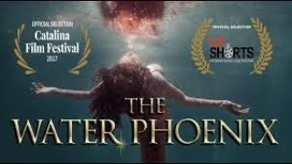 The Water Phoenix - Mermaid Short Film