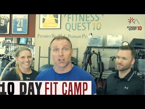 10 Day Fit Camp 2017 | Fitness Quest 10