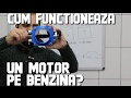 Gambar cover CUM FUNCTIONEAZA UN MOTOR PE BENZINA? Silviu Ghita | Tehnic Ep.1