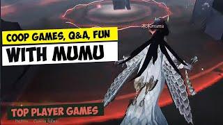 MUMU / COOP GAMES, Q&A, FUN / TOP PLAYER GAMES / IDENTITY V