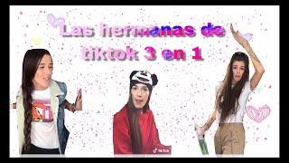 LOS MEJORES TIKTOK( de las hermanas)