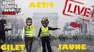 GTA5 ONLINE | ACT 4|BLOCAGE  DES GILETS JAUNES  |ONT BLOQUENT LA BASE MILITAIRE | REJOIGNEZ NOUS !!!