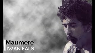 Iwan Fals - Maumere + Lirik - Lagu Tidak Beredar