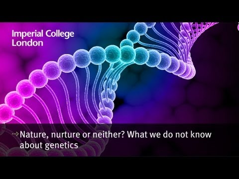 Nature, nurture or neither? What we do not know about genetics.