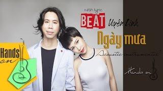 Ngày mưa » Uyên Linh ✎ acoustic Beat by Trịnh Gia Hưng