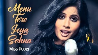 Menu Tere Jeya Sohna | Miss Pooja | Breathless | New Punjabi Album
