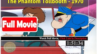 The Phantom Tollbooth (1970) *Full MoVieS*#