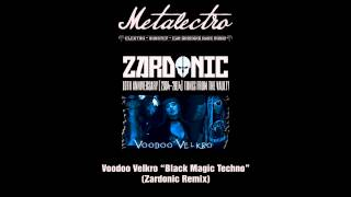 Voodoo Velkro - Black Magic Techno (Zardonic Remix) [Free DL]