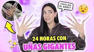 24 HORAS CON UÑAS GIGANTES 😰¿COMO FUI AL BAÑO? | Claudipia