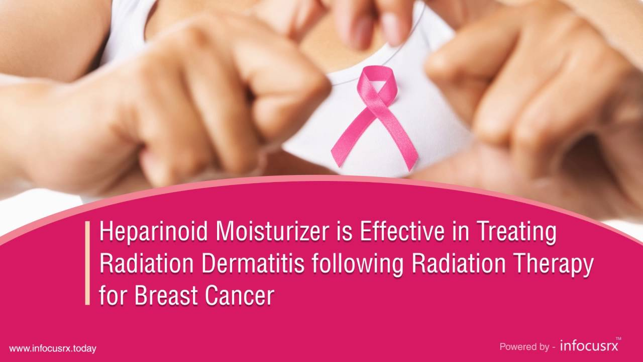 Heparinoid Moisturizer Is Effective In Treating Radiation