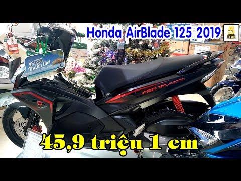 Honda AirBlade 125 2019 Giá 45,9 Triệu ▶️ Honda AirBlade 2019 Có Gì Mới? 🔴 TOP 5 ĐAM MÊ