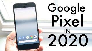 Google Pixel In 2020 Still Worth It Review