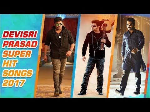 Devi Sri Prasad Super Hit Songs 2017
