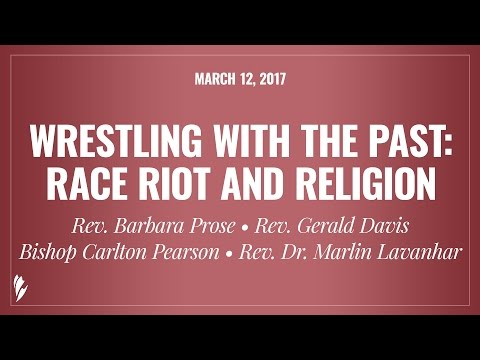 WRESTLING WITH THE PAST: RACE RIOT AND RELIGION