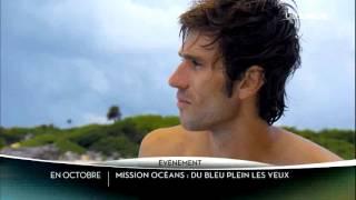 Mission Ocean - Ushuaia TV - présenté par Guillaume Néry