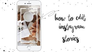 • HOW TO EDIT INSTAGRAM STORIES • INSHOT | UNFOLD •