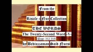 """Audio Book"" From the Risale-i Nur Collection ""THE WORDS"" The TwentySecond Word -V- (Page:312-318)"