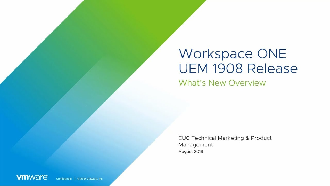 VMware Workspace ONE UEM™ Powered by AirWatch 1908 Release Notes