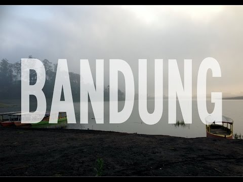 WHAT PLACES YOU SHOULD VISIT #1 - BANDUNG
