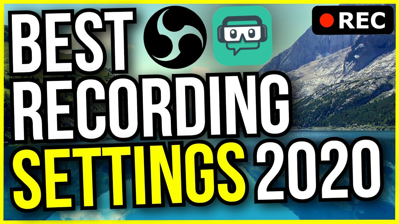 Best Obs Recording Settings 2021 🔮 Best OBS Recording Settings 2020! 🔴 1080p 60FPS With NO LAG