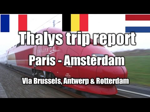 Thalys from Paris to Amsterdam via Brussels, Antwerp & Rotterdam + station review of Gare du Nord