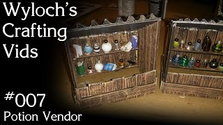 How to Make a Potion Vendor Stand for Dungeons & Dragons, Pathfinder (WCV 007)