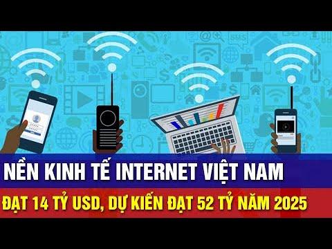 Tăng Trưởng Nhanh Thứ 2 ASEAN, Nền Kinh Tế Internet Việt Nam Dự Kiến Đạt 52 Tỷ Vào Năm 2025