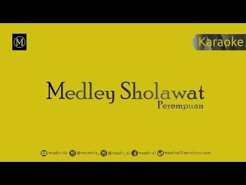 Medley Sholawat Perempuan Karaoke No Vocal