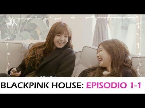 [SUB ESPAÑOL] BLACKPINK HOUSE EPISODIO 1-1