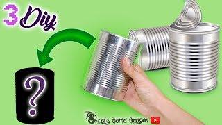 3 Ideas fáciles para decorar y reutilizar Latas / reciclaje Creativo