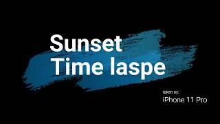 #timelapse Sunset, Oct2, 2019