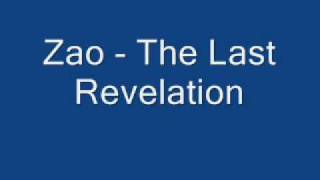Watch Zao The Last Revelation video