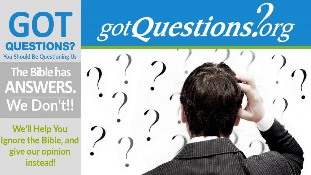GotQuestions.org Exposed