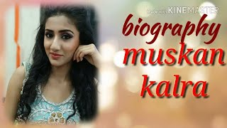 Baixar All about muskan kalra / biography /age/ family /religion