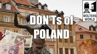 Видео Visit Poland - The DON'Ts of Poland от Wolters World, Польша