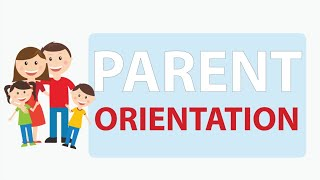 Parent Orientation powered by Edunext Technologies