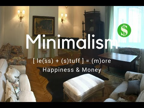 Less is More: Minimalism Equals Happiness
