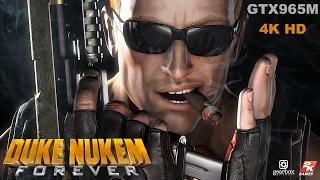 Duke Nukem Forever :4K HD Ultra Settings GTX965M