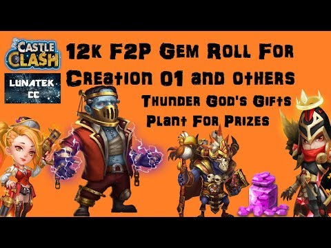 12k Gem Roll For Creation 01 And Others. Thunder Gods Gifts, Plant For Prizes Castle Clash