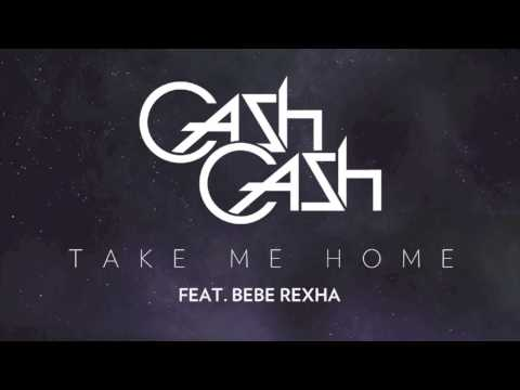 Cash Cash - Take Me Home Feat. Bebe Rexha (Radio Edit)