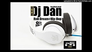 Dj Dan Mixtape RnB Dream Hip-Hop oldschool vol39.2k19